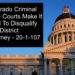 Colorado Criminal Law- Courts Make It Hard To Disqualify The District Attorney - 20-1-107