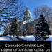 Colorado Criminal Law - Rights Of A House Guest Vs Colorado Trespass Laws - 1